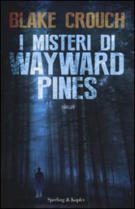 Misteri di Wayward Pines