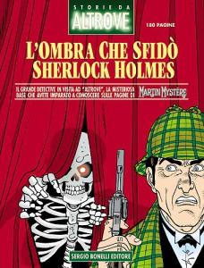 L'ombra che sfidò Sherlock Holmes