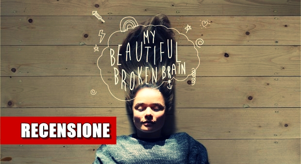 My_beautiful_broken_brain_recensione