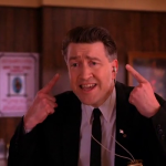 "DAVID LYNCH. ""Cooper, you remind me today of a small Mexican chihuahua!"""